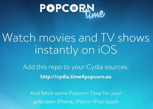 Popcorn Time now available through Cydia for iOS